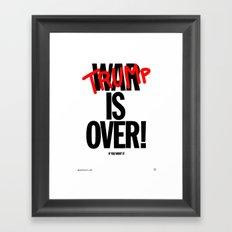 TRUMP IS OVER Framed Art Print