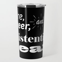 Here, Queer, and Full of Existential Fear (Inverted) Travel Mug