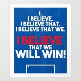 US Soccer - I Believe That We Will Win Art Print