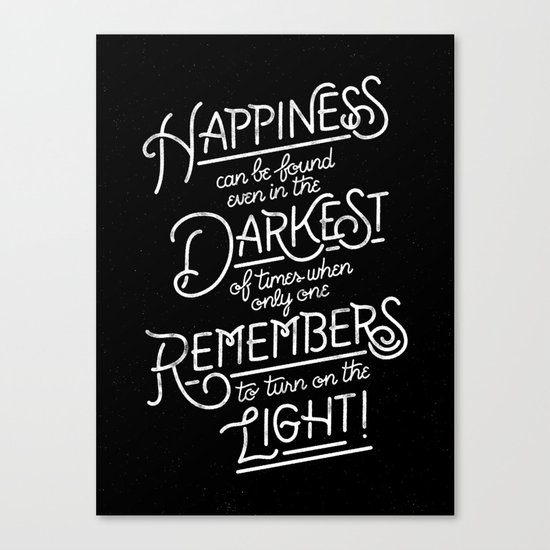 Happiness can be found Canvas Print