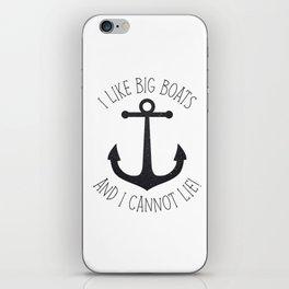 I Like Big Boats And I Cannot Lie! iPhone Skin