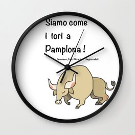 Come tori a Pamplona! Wall Clock