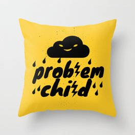Problem Child Throw Pillow