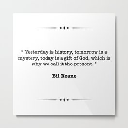 Bil Keane Quote Metal Print