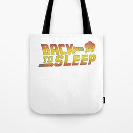 Back to the sleep Tote Bag
