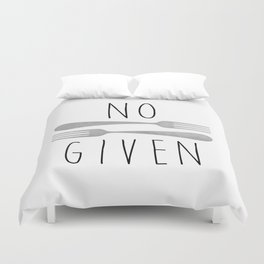No Forks Given Duvet Cover