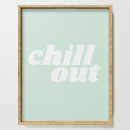 chill out Serving Tray