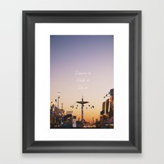 Dream it.Wish it. Do it Framed Art Print