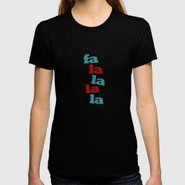 fa la la la la T-shirt