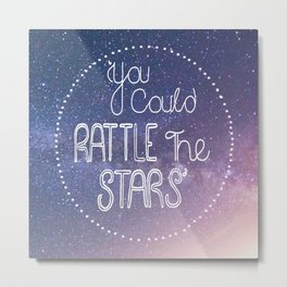 You Could Rattle The Stars — Throne of Glass by Sarah J Maas Metal Print