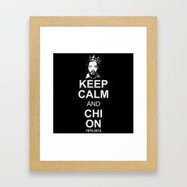 Keep Calm and Chi On Framed Art Print