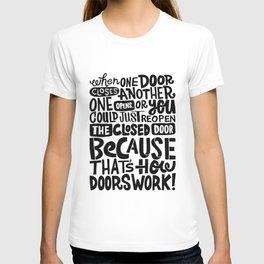 that's how doors work x typography T-shirt
