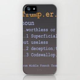 Trumpery iPhone Case