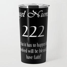 ANGEL Numbers 222 Travel Mug