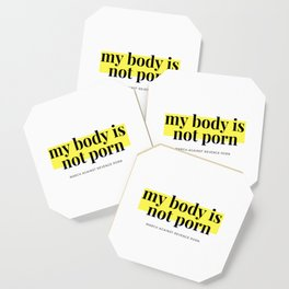 My Body is Not Porn. Coaster