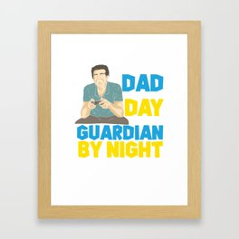 Dad Day Guardian by Night Player Gaming Nerd Gift Framed Art Print