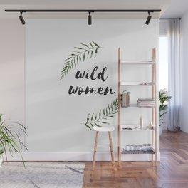 wild women Wall Mural