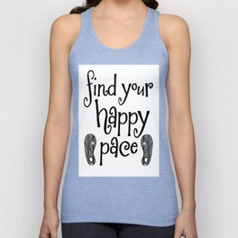 Find Your Happy Pace Quote Unisex Tank Top
