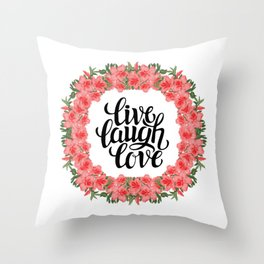 Live, Laugh and Love Floral Wreath Throw Pillow