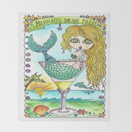 Mermaids drink free Throw Blanket