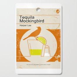 Tequila Mockingbird Cutting Board