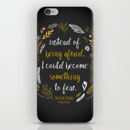 The Cruel Prince Quote Holly Black iPhone Skin