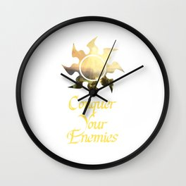 Conquer your Enemies Wall Clock