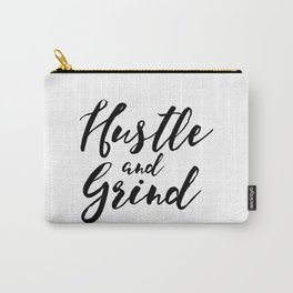 Hustle and Grind Carry-All Pouch