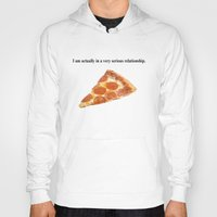 pizza Hoodies featuring Pizza by Wealthy Loser