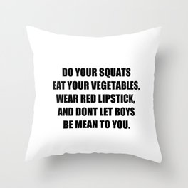 Do Your Squats Quote - White Throw Pillow