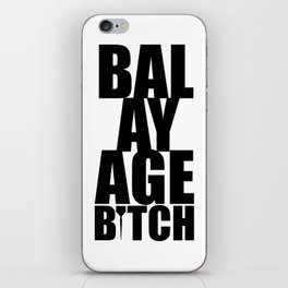 Balayage Bitch iPhone Skin