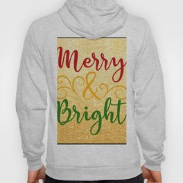 Merry and Bright Christmas Hoody