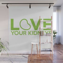 Love Your Kidneys Wall Mural