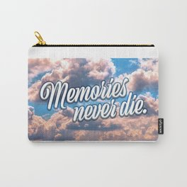 Memories never die Carry-All Pouch