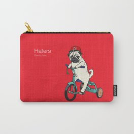 Haters gonna hate NJ Carry-All Pouch