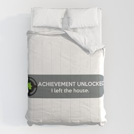 """""""ACHIEVEMENT UNLOCKED: I left the House"""" Funny Quote Comforters"""