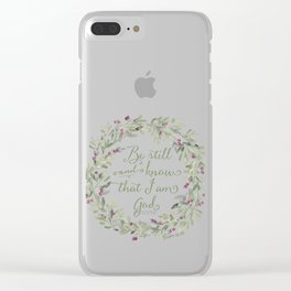 Be Still and Know Green - Psalm 46:10 Clear iPhone Case