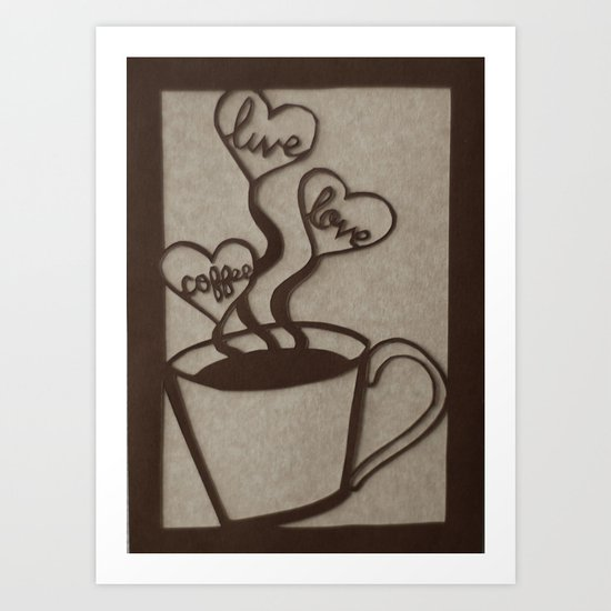 Live, Love, Coffee Art Print