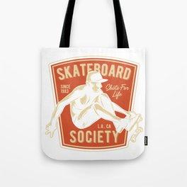 Skateboard Society Tote Bag