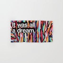 """It Was All A Dream"" Biggie Smalls Inspired Hip Hop Design Hand & Bath Towel"