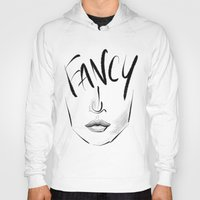 fancy Hoodies featuring Fancy by pandaliondeath