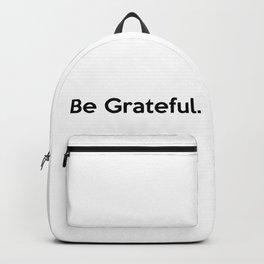 Be Grateful. Backpack