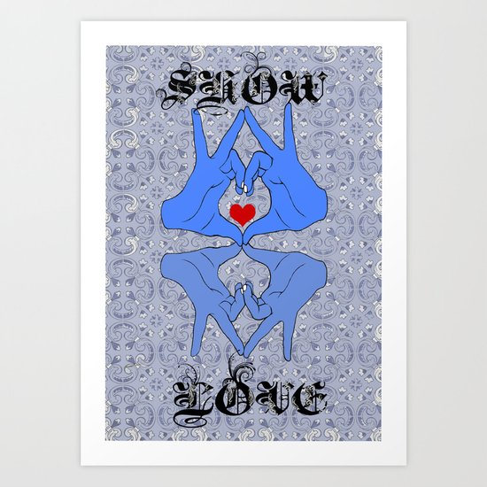 Show some love Art Print