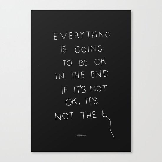 It Is OK Canvas Print