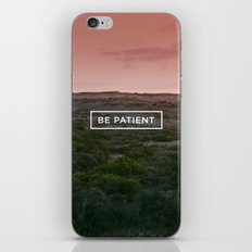 Be patient iPhone & iPod Skin