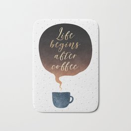 Life Begins After Coffee 1 Bath Mat