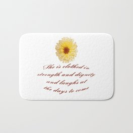 She Is Clothed With Strength And Dignity Proverbs 31:25 Bath Mat