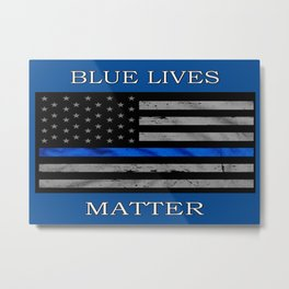 Blue Lives Matter Metal Print