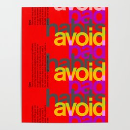 Avoid bad habits. A PSA for stressed creatives. Poster