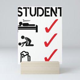 Student Drink Sleep Fuck Beer College Gift Idea Mini Art Print